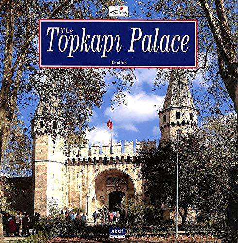 9789757039402: The Topkapi Palace, English