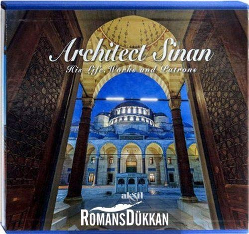 9789757039976: Architect Sinan - His Life, Works and Patrons