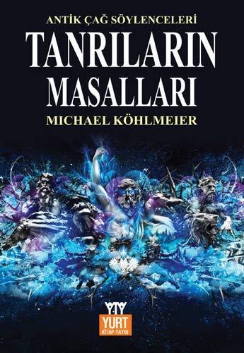 9789757076414: Tanrilarin Masallari