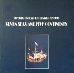 9789757104179: Through the Eyes of Turkish Travelers : Seven Seas and Five Continents