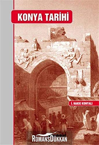 Konya Tarihi: Konyali, Ibrahim Hakki