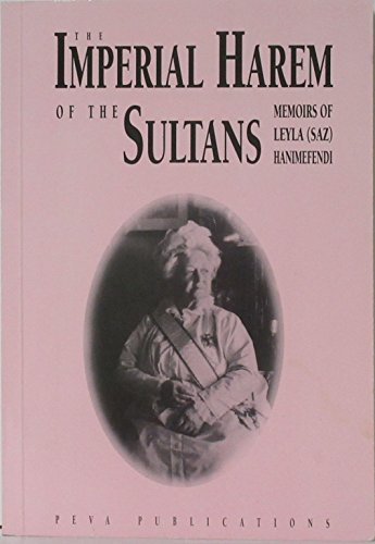 The Imperial Harem of the Sultans: Daily