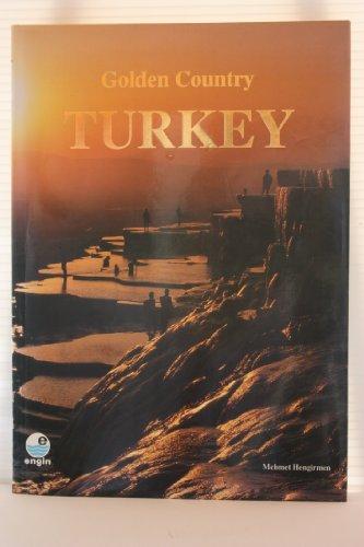 Golden Country Turkey: Mehmet Hengirmen
