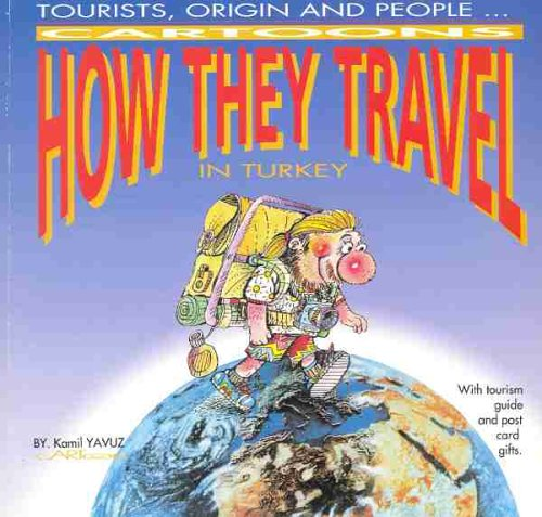 9789757302018: Tourists, Origin and People ... How They Travel in Turkey