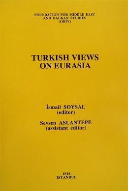 9789757341123: Turkish views on Eurasia