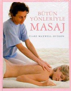 Butun Yonleriyle Masaj ( Hardcover ): Clare Maxwell-Hudson's