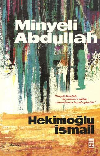 9789757544135: Minyeli Abdullah: Roman (Turkish Edition)
