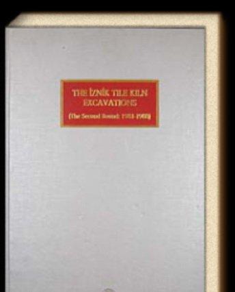 9789757555254: the_iznik_tile_kiln_excavations-the_second_round,_1981-1988