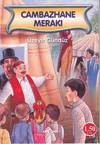 Cambazhane Meraki: Gunduz, Uzeyir: