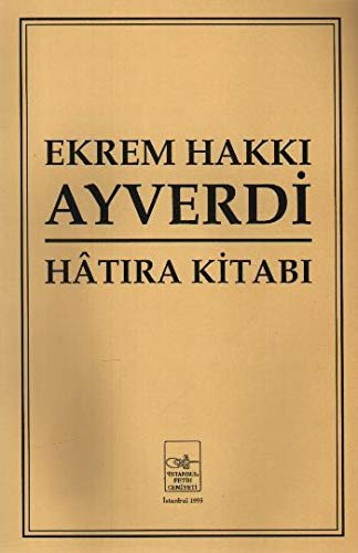 9789757618195: Ekrem Hakki Ayverdi Hatira Kitabi
