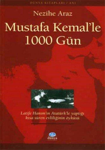 9789757632115: Mustafa Kemal'le 1000 Gun