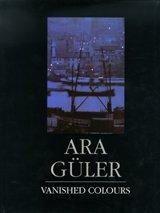 9789757632139: Ara Guler: Vanished Colours