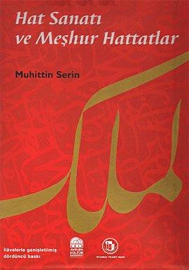 9789757663560: Hat sanatı ve meşhur hattatlar (Turkish Edition)
