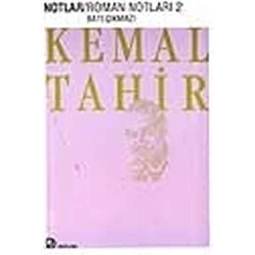 Roman notlar (Kemal Tahir/notlar) (Turkish Edition): Kemal Tahir