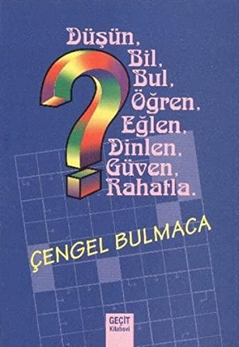 9789757699613: Cengel Bulmaca: D�s�n, Bil, Bul, �gren, Eglen, Dinlen, G�ven, Rahatla