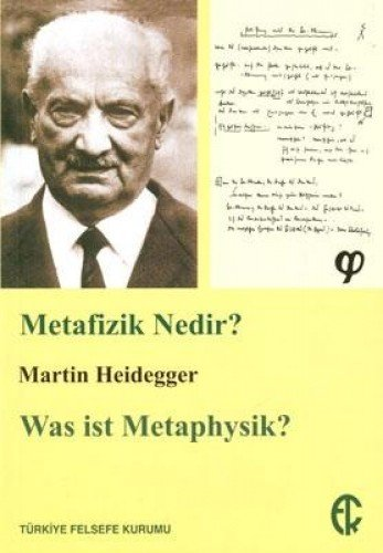 Metafizik Nedir?: Martin Heidegger
