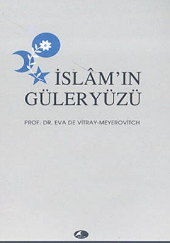 9789757796725: Islam'in Guleryuzu