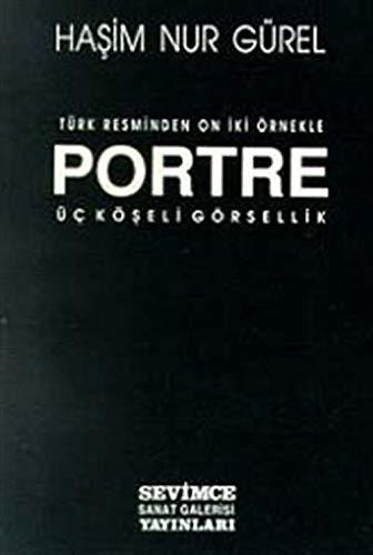 9789757824015: Turk resminden orneklerle portre: Uc koseli gorsellik