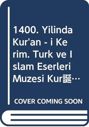 1400. Yilinda Kur'an - i Kerim. Türk: Seracettin Sahin &