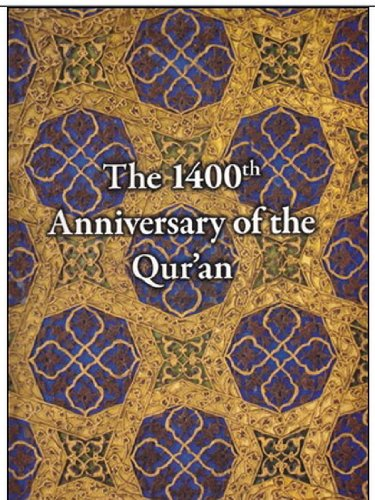 The 1400th Anniversary of the Qur'an