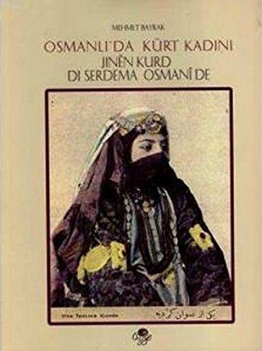 9789757861140: Osmanli'da Kurt Kadini - Jinen Kurd di Serdema Osmanide