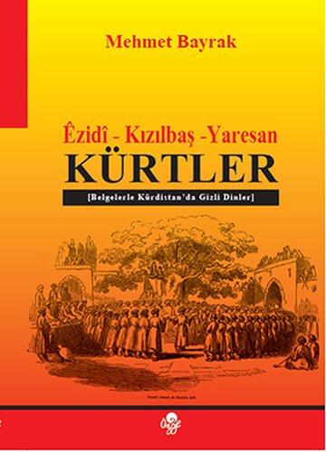 9789757861249: Ezidi Kizilbas Yaresan : Kurtler
