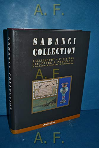 The Sabanci Collection: Calligraphy - Paintings -: M. UGUR DERMAN,