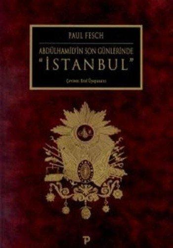 9789758065172: Abdulhamid'in Son Gunlerinde Istanbul