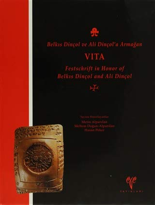 Festschrift in honor of Belkis Dinçol and: Edited by METIN