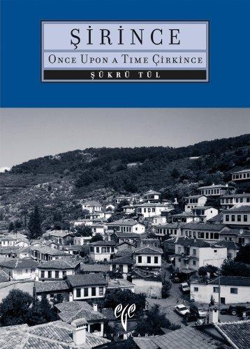 9789758072170: Sirince: Once Upon a Time Cirkince (Ancient Anatolian Cities)
