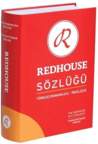 The Redhouse Turkish/Ottoman - English Dictionary: Robert Avery