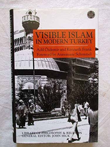 9789758176465: Visible Islam in Modern Turkey (UK HB 1st)