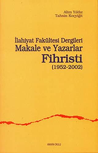 Ilahiyat Fakultesi Dergileri makale ve yazarlar fihristi: KOCYIGIT, TAHSIN -