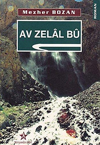 Av zelal bu: Bozan, Mezher