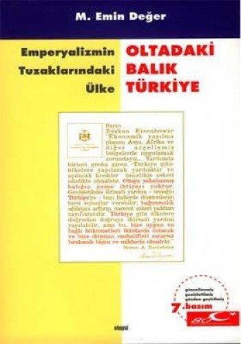 9789758410460: Oltadaki Balik Turkiye