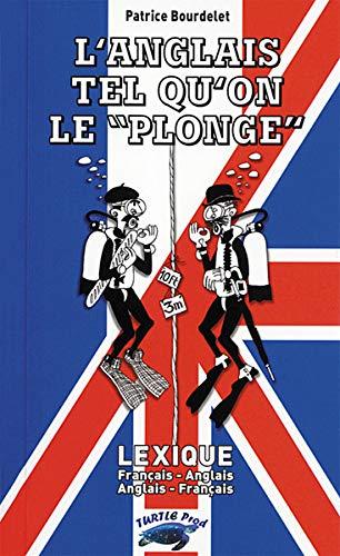 9789758416059: L'Anglais Tel Qu'on le Plonge