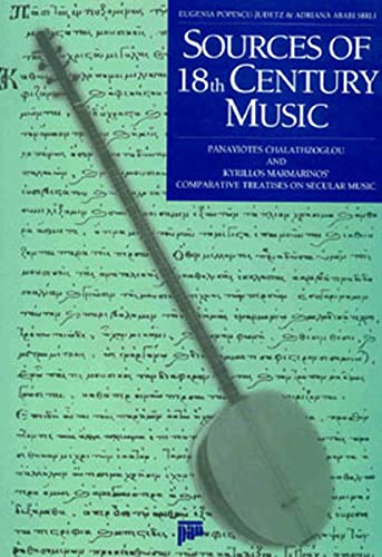 Sources of 18th century music: Panayiotes Chalathzoglou and Kyrillos Marmarinos' comparative trea...