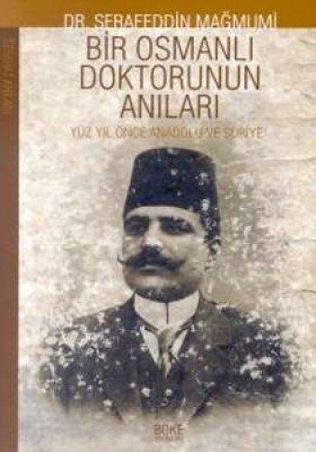 9789758454273: Bir Osmanli Doktorunun Anilari