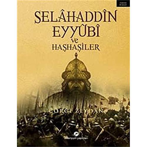 9789758455232: Selahaddin Eyyubi ve Hashasiler