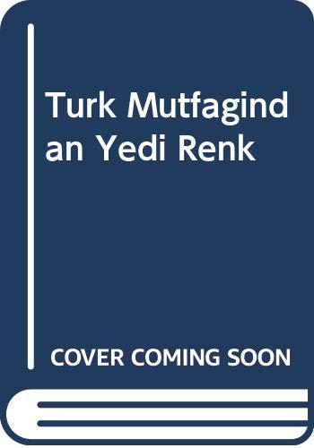 9789758466832: Turk Mutfagindan Yedi Renk