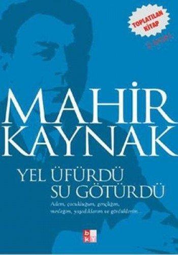 9789758486137: Yel üfürdü, su götürdü (Hatıra dizisi) (Turkish Edition)
