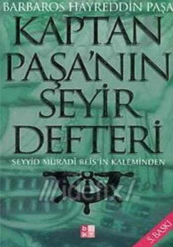 9789758486243: Kaptan Pasa'nin Seyir Defteri