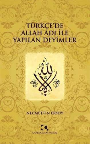 9789758646586: Turkce'de Allah Adi Ile Yapilan Deyimler