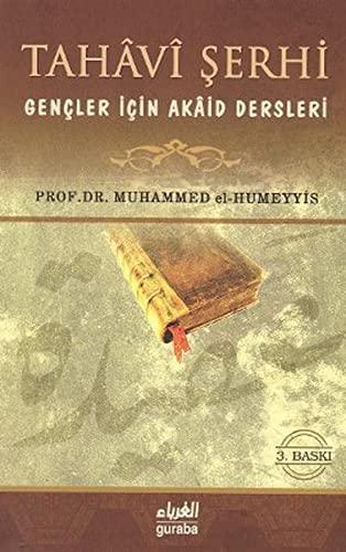 9789758810604: Tahavi Serhi Gencler Icin Akaid Dersleri