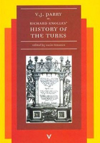 History of The Turks: Vernon J. Parry