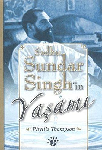 9789758820498: Sadhu Sundar Singh'in Yasami
