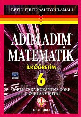 Adim Adim Matematik Ilkogretim 6: Bilal Is?kl?