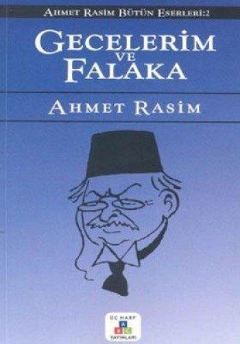 Gecelerim Ve Falaka: Ahmet Rasim