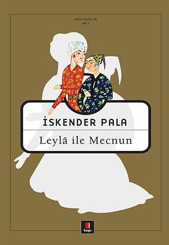Leyla Ile Mecnun: Utku Lomlu Iskender Pala
