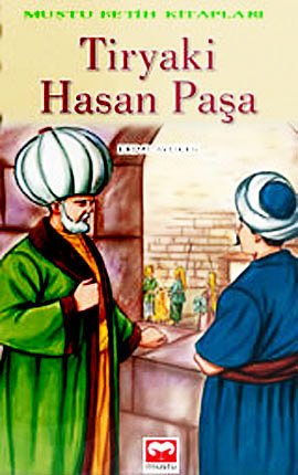 9789758968695: Tiryaki Hasan Pasa - Fetih Kitaplari Serisi